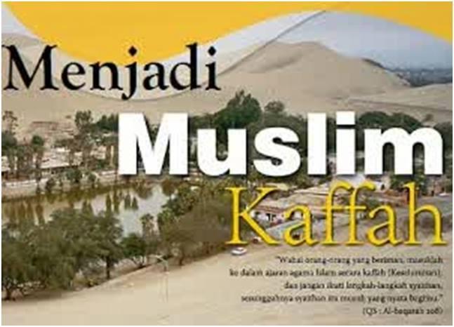 muslim kaffah 1