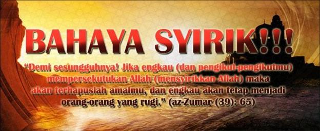 BAHAYA SYIRIK 3